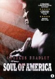 Charles Bradley - The soul of America, (DVD) PAL/REGION 2-BILINGUAL CHARLES BRADLEY, DVDNL
