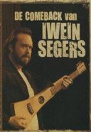 Iwein Segers - De Comeback Van Iwein Segers