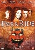 Dark ride, (DVD)