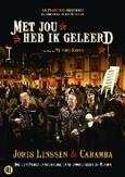 MET JOUW HEB IK GELEERD PAL/REGION 2 // DOCUMENTARY BY JORIS LINSSEN