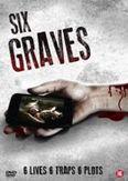Six graves, (DVD)