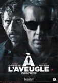 A l'aveugle, (DVD)