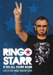 Ringo Starr & His All Starr Band - Live At The Greek Theatre 2008