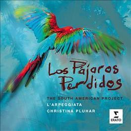 LOS PAJAROS PERDIDOS CHRISTINA PLUHAR/PHILIPPE JAROUSSKY/LUCILLA GALEAZZI L'ARPEGGIATA, CD