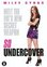 So undercover, (DVD) PAL/REGION 2 // W/ MILEY SYRUS