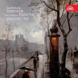 COMPLETE PIANO TRIOS JANACEK TRIO J.B. FOERSTER, CD