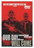 Our day will come, (DVD) PAL/REGION 2 // W/ VINCENT CASSEL, OLIVIER BARTHELEMY