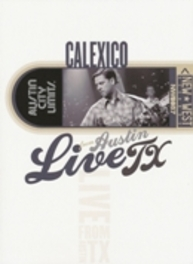 LIVE FROM AUSTIN TEXAS RECORDED SEPTEMBER 13, 2006 DVD, CALEXICO, DVDNL