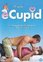 eCupid, (DVD) CAST: HOUSTON RHINES, NOAH SCHUFFMAN