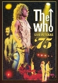 The Who - Live In Texas 75,...