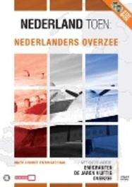 Nederland Toen - Nederlanders Overzee