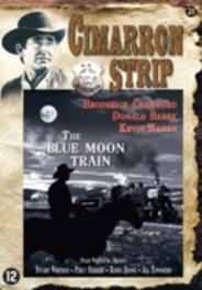 Cimarron Strip - Blue Moon Train