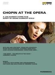 CHOPIN AT THE OPERA,...