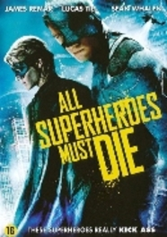 All superheroes must die, (DVD) ALL REGIONS // W/ JASON TROST, LUCAS TILL, JAMES REMAR MOVIE, DVDNL