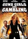 Guns girls and gambling, (DVD)