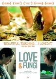 Love & fungi, (DVD)