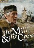 Mill and the cross, (DVD)