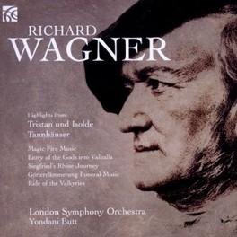 HIGHLIGHTS FROM:TRISTAN U LONDON SYMPHONY ORCHESTRA/YONDANI BUTT R. WAGNER, CD