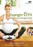 Zwanger & fit tijdens de zwangerschap, (DVD) .. DE ZWANGERSCHAP