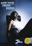 Gunter Lamoot - Rauwe Kloten, (DVD)