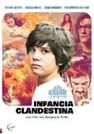 Infancia clandestina, (DVD) BY BENJAMIN AVILA // W/ NATALIA OREIRO, ERNESTO ALTERIO MOVIE, DVD