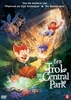 Trol in central park, (DVD) PAL/REGION 2 // W/ DON BLUTH, GARY GOLDMAN