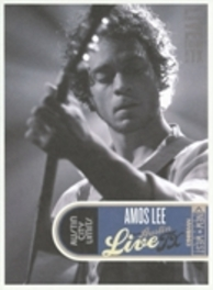 Amos Lee - Live From Austin Texas