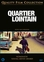 Quartier lointain, (DVD) PAL/REGION 2 // BY SAM GARBARSKI