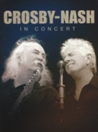 Crosby-Nash - In Concert, (DVD) NTSC CROSBY & NASH, DVDNL