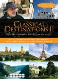 Classical Destinations II