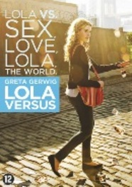Lola versus, (DVD) PAL/REGION 2 // W/ GRETA GERWIG MOVIE, DVDNL