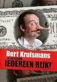Bert Kruismans - Geen gezeik iedereen rijk, (DVD)