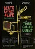 Beats rhyms & life - The travels of a tribe called quest, (DVD) THE TRAVELS OF A TRIBE CALLED QUEST/ W/MICHAEL RAPAPORT