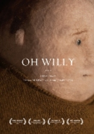 Oh Willy? PAL/ALL REGIONS // BY EMMA DE SWAEF / MARC JAMES ROELS ANIMATION, DVD