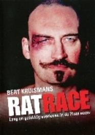 Bert Kruismans - Ratrace, (DVD) LANG EN GELUKKIG LEVEN IN DE 21E EEUW BERT KRUISMANS, DVDNL