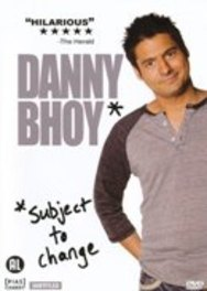 Danny Bhoy - Subject To Change