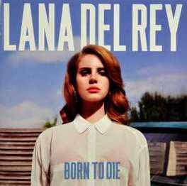 BORN TO DIE LANA DEL REY, CD