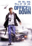 Officer down, (DVD)