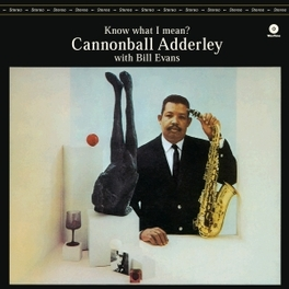 KNOW WHAT I MEAN -HQ- 180GR. CANNONBALL ADDERLEY, LP