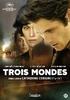 Trois mondes, (DVD) PAL/REGION 2 // BY CATHERINE CORSINI