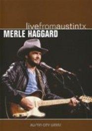 Merle Haggard - Live From Austin Texas