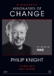 PHILIP KNIGHT BIOGRAPHY - VISIONARIES OF CHANGE SERIE DOCUMENTARY, DVDNL