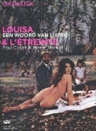 Louisa, Een Woord Van Liefde / L'Étreinte