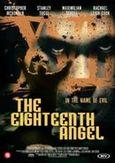 Eighteenth angel, (DVD)