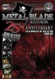 Metal Blade 25th Anniversary
