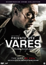Private Eye Vares - The Kiss Of Evil