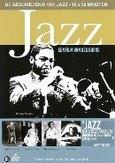 Geschiedenis van jazz, (DVD) DE GESCHIEDENIS VAN JAZZ, EEN FILM VAN KEN BURNS