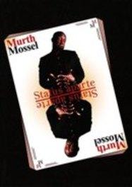 Murth Mossel - Status Aparte