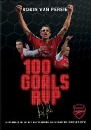 Robin Van Persie - 100 Goals RVP