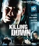 Killing down, (Blu-Ray)